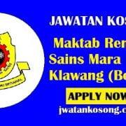 Borang Jawatan Kosong Maktab Rendah Sains Mara Kuala Klawang, Tarikh Tutup 22 Julai 2021