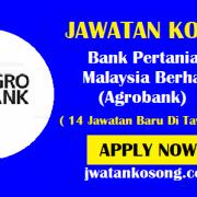 Jawatan Kosong Bank Pertanian Malaysia Berhad (Agrobank), Pelbagai Kekosongan ( Update )