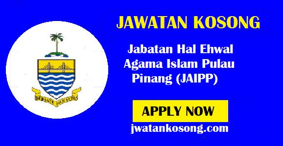 Jawatan Kosong Jabatan Hal Ehwal Agama Islam Pulau Pinang (JAIPP) – 29 Oktober 2021
