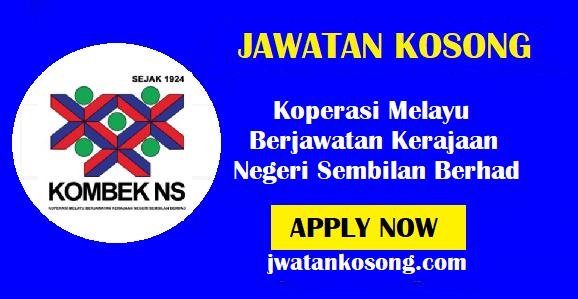 Jawatan Kosong Terkini Koperasi Melayu Berjawatan Kerajaan Negeri Sembilan Berhad