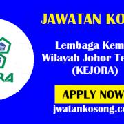 Jawatan Kosong Terkini Lembaga Kemajuan Wilayah Johor Tenggara (KEJORA) – 18 Oktober 2021