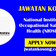 Jawatan Kosong Terkini National Institute Of Occupational Safety And Health (NIOSH) – 25th October 2021