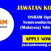 Jawatan Kosong Terkini OSRAM Opto Semiconductors Malaysia Sdn Bhd ( Update )
