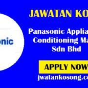 Jawatan Kosong Terkini Panasonic Appliances Air Conditioning Malaysia Sdn Bhd (Update)