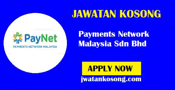 Jawatan Kosong Payments Network Malaysia Sdn Bhd, Pelbagai Kekosongan ( Update )