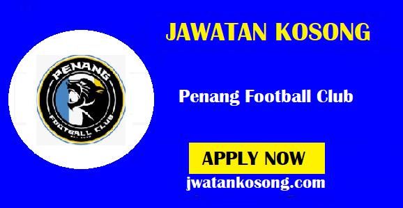 Jawatan Kosong Terkini Di Penang Football Club, Tarikh Tutup 14 Oktober 2021