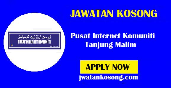 Jawatan Kosong Terkini Pusat Internet Komuniti Tanjung Malim – 15 November 2021