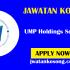 Jawatan Kosong Terkini UMP Holdings Sdn Bhd, Pelbagai Kekosongan Di Tawarkan
