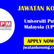 Jawatan Kosong Terkini Di Universiti Putra Malaysia (UPM) – 11 Oktober 2021