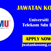 Jawatan Kosong Terkini Di Universiti Telekom Sdn Bhd –  29 Oktober 2021